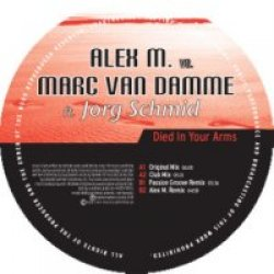 Alex M Vs Marc Van Damme Feat Jorg Schmid - Died In Your Arms (Incl Remixes) - 2008